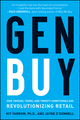 Gen BuY: How Tweens, Teens and Twenty-Somethings Are Revolutionizing Retail (0470400919) cover image