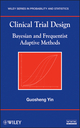 Clinical Trial Design: Bayesian and Frequentist Adaptive Methods (0470581719) cover image