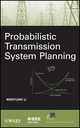 Probabilistic Transmission System Planning (0470630019) cover image