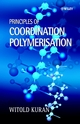 Principles of Coordination Polymerisation: Heterogeneous and Homogeneous Catalysis in Polymer Chemistry -- Polymerisation of Hydrocarbon, Heterocyclic and Heterounsaturated Monomers (0470841419) cover image