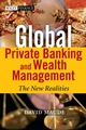 Global Private Banking and Wealth Management: The New Realities (0470854219) cover image