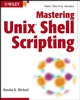 Mastering Unix Shell Scripting (0471218219) cover image