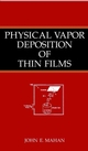 Physical Vapor Deposition of Thin Films (0471330019) cover image