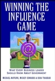 Winning the Influence Game: What Every Business Leader Should Know about Government (0471383619) cover image