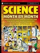 Science Month by Month, Grades 3 - 8: Practical Ideas and Activities for Teachers and Homeschoolers (0471729019) cover image