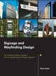 Signage and Wayfinding Design: A Complete Guide to Creating Environmental Graphic Design Systems (0471748919) cover image