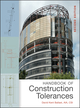 Handbook of Construction Tolerances, 2nd Edition (0471931519) cover image