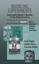 Buckling Experiments, Experimental Methods in Buckling of Thin-Walled Structures, Volume 1, Basic Concepts, Columns, Beams and Plates (0471956619) cover image