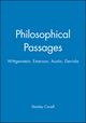 Philosophical Passages: Wittgenstein, Emerson, Austin, Derrida (0631192719) cover image