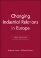 Changing Industrial Relations in Europe, 2nd Edition (0631205519) cover image