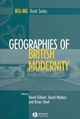 Geographies of British Modernity: Space and Society in the Twentieth Century (0631235019) cover image