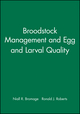 Broodstock Management and Egg and Larval Quality (0632035919) cover image