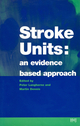 Stroke Units: An evidence based approach (0727912119) cover image