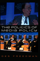 The Politics of Media Policy (0745628419) cover image