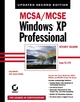 MCSA / MCSE: Windows XP Professional Study Guide: Exam 70-270, Updated, 2nd Edition (0782142419) cover image