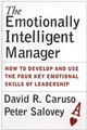 The Emotionally Intelligent Manager: How to Develop and Use the Four Key Emotional Skills of Leadership (0787970719) cover image