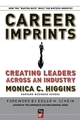 Career Imprints: Creating Leaders Across An Industry (0787977519) cover image
