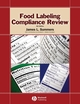 Food Labeling Compliance Review, 4th Edition