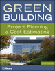 Green Building: Project Planning and Cost Estimating, 3rd Edition (0876292619) cover image