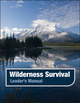 Wilderness Survival, Leader's Manual (0883902419) cover image