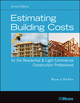 Estimating Building Costs for the Residential and Light Commercial Construction Professional, 2nd Edition (1118099419) cover image