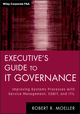 Executive's Guide to IT Governance: Improving Systems Processes with Service Management, COBIT, and ITIL (1118138619) cover image