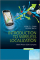 Introduction to Wireless Localization: With iPhone SDK Examples (1118298519) cover image