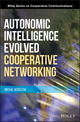 Autonomic Intelligence Evolved Cooperative Networking (1118325419) cover image