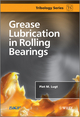 Grease Lubrication in Rolling Bearings (1118353919) cover image