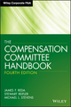 The Compensation Committee Handbook, 4th Edition (1118370619) cover image