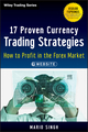 17 Proven Currency Trading Strategies: How to Profit in the Forex Market, + Website (1118385519) cover image