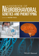 Handbook of Neurobehavioral Genetics and Phenotyping (1118540719) cover image
