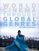 World Cinema through Global Genres (1118712919) cover image