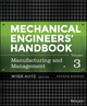 Mechanical Engineers' Handbook, Volume 3, Manufacturing and Management, 4th Edition (1118930819) cover image