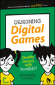 Designing Digital Games: Create Games with Scratch! (1119177219) cover image