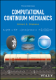 Computational Continuum Mechanics, 3rd Edition (1119293219) cover image