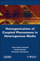 Homogenization of Coupled Phenomena in Heterogenous Media (1848211619) cover image