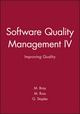 Software Quality Management IV: Improving Quality (1860580319) cover image