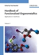 Handbook of Functionalized Organometallics: Applications in Synthesis, 2 Volume Set (3527311319) cover image