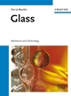Glass: Mechanics and Technology (3527617019) cover image