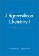 Organosilicon Chemistry I: From Molecules to Materials (3527620419) cover image