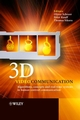 3D Videocommunication: Algorithms, concepts and real-time systems in human centred communication (047002271X) cover image