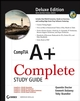 CompTIA A+ Complete Study Guide: (Exams 220-601/602/603/604), Deluxe Edition (047004831X) cover image