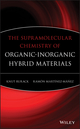 The Supramolecular Chemistry of Organic-Inorganic Hybrid Materials (047037621X) cover image