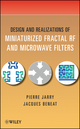 Design and Realizations of Miniaturized Fractal Microwave and RF Filters (047048781X) cover image