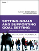 Setting Goals and Supporting Goal Setting Participant Workbook: Creating Remarkable Leaders (047050191X) cover image