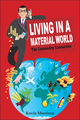 Living in a Material World: The Commodity Connection (047051891X) cover image