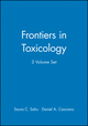 Frontiers in Toxicology, 3 Volume Set
