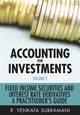 Accounting for Investments, Volume 2, Fixed Income Securities and Interest Rate Derivatives: A Practitioner's Handbook (047082591X) cover image
