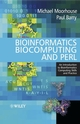 Bioinformatics Biocomputing and Perl: An Introduction to Bioinformatics Computing Skills and Practice (047085331X) cover image